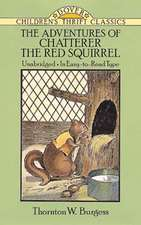 The Adventures of Chatterer the Red Squirrel:  Complete Verses