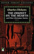 Cricket on the Hearth:  And Other Christmas Stories