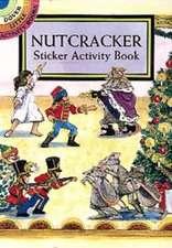 Nutcracker Sticker Activity Book [With Stickers]