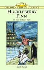 Huckleberry Finn:  In Easy to Read Type