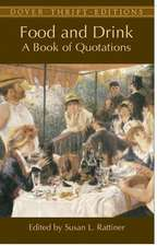 Food and Drink:  A Book of Quotations