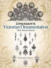Dresser's Victorian Ornamentation:  150 Designs