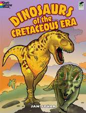Dinosaurs of the Cretaceous Era