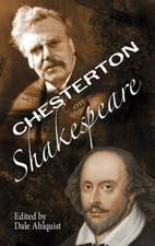 The Soul of Wit:  G.K. Chesterton on William Shakespeare