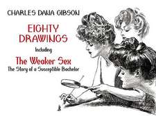 """Eighty Drawings:  The Story of a Susceptible Bachelor"""""""