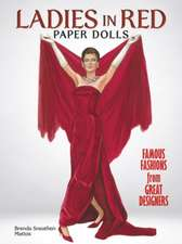 Ladies in Red Paper Dolls:  Famous Fashions from Great Designers