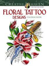 Floral Tattoo Designs Coloring Book:  Selections from His Writings