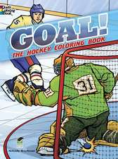 Goal! the Hockey Coloring Book:  A Book of Quotations