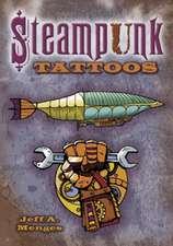 Steampunk Tattoos [With Tattoos]