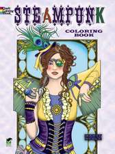 Creative Haven Steampunk Designs Coloring Book:  A New Art Form. New & Expanded Edition