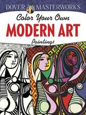 Color Your Own Modern Art Paintings:  A Book of Paradoxes