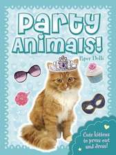 Party Animals! Paper Dolls:  Kittens