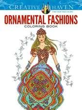 Creative Haven Ornamental Fashions Coloring Book