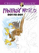 Creative Haven Fantasy World Dot-To-Dot