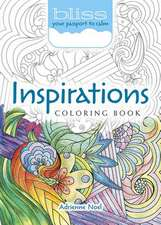 Bliss Inspirations Coloring Book