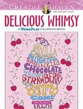 Creative Haven Delicious Whimsy