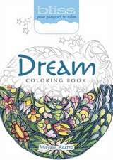 Bliss Dream Coloring Book