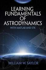 Learning Fundamentals of Astrodynamics with MATLAB (R) and STK