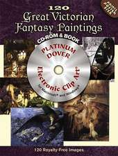120 Great Victorian Fantasy Paintings [With CDROM]