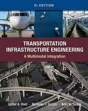 Transportation Infrastructure Engineering:  A Multimodal Integration, SI Edition