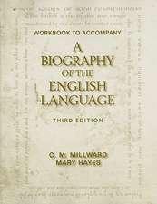 Workbook to Accompany a Biography of the English Language