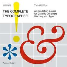 Hill, W:  The Complete Typographer