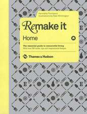 Thompson, H: Remake It: Home
