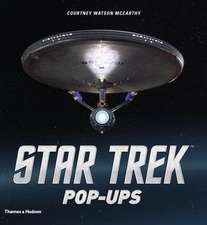 Star Trek Pop-Ups:  A Global Selection of Objects, Concepts and Spaces for the Future