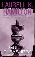Guilty Pleasures:  An Anita Blake, Vampire Hunter Novel
