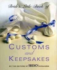 Bride's Little Book of Customs And Keepsakes