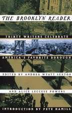 The Brooklyn Reader:  30 Writers Celebrate America's Favorite Borough