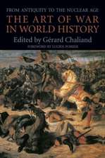 The Art of War in World History – From Antiquity to the Nuclear Age (Paper)