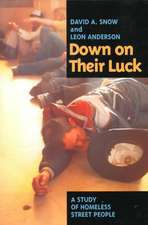 Down on Their Luck – A Study of Homeless Street People (Paper)