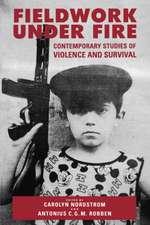 Fieldwork Under Fire – Contemporary Studies of Violence & Survival (Paper)