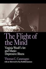The Flight of the Mind – Virginia Woolf′s Art & Manic–Depressive Illness (Paper)