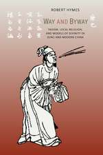 Way & Byway – Taoism, Local Religion, & Models of Divinity in Sung & Modern China