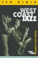 West Coast Jazz – Modern Jazz in California 1945– 1960