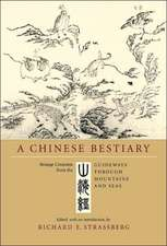 A Chinese Bestiary – Strange Creatures from the Guideways through Mountains & Seas