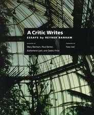 A Critic Writes – Essays by Reyner Banham (Paper)