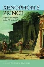 Xenophon′s Prince – Republic & Empire in the Cyropaedia