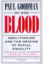 Of One Blood – Abolitionism & the Origins of Racial Equality