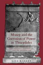 Money & the Corrosion of Power in Thucydides – The  Sicilian Expedition & its Aftermath