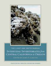 Light and Smith Manual – Intertidal Invertebrates from Central California to Oregon