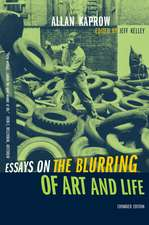 Essays on the Blurring of Art and Life Expanded Edition
