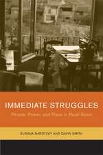 Immediate Struggles – People, Power and Place in Rural Spain