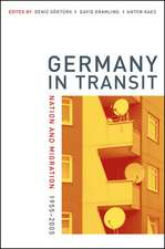 Germany in Transit – Nation and Migration 1955– 2005