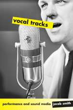 Vocal Tracks – Performance and Sound Media