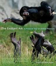 The Exultant Ark – A Pictorial Tour of Animal Pleasure