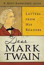 Dear Mark Twain – Letters from His Readers