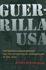 Guerrilla USA – The George Jackson Brigade and the Anticapitalist Underground of the 1970s